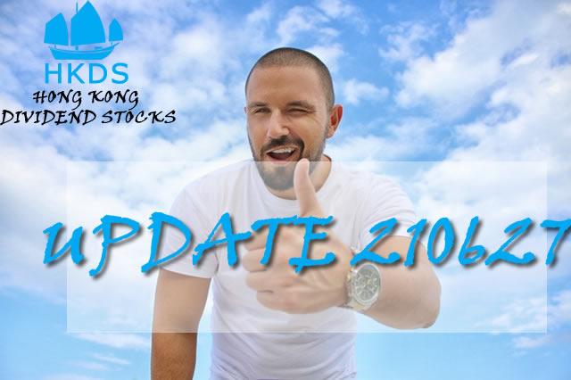 210627 Update Hong Kong Dividend Growth stocks